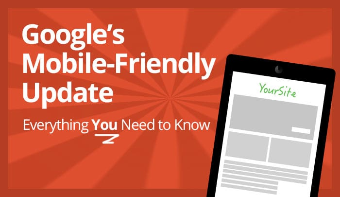 Google's Mobile Friendly Update